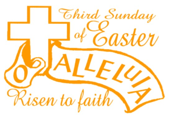 3rd SUNDAY of EASTER – 26 April 2020
