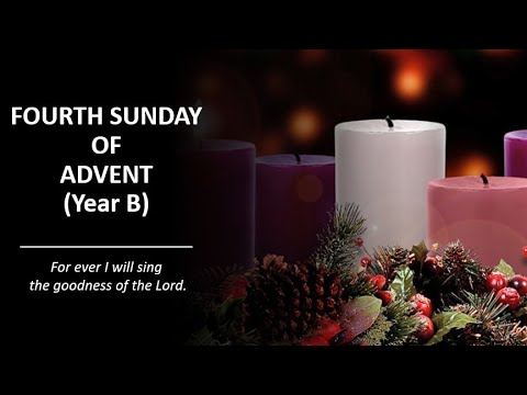 Fourth Sunday of Advent – 20 December 2020