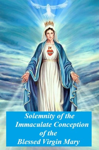 Solemnity Of The Immaculate Conception Of The Blessed Virgin Mary-Monday 09December 2019