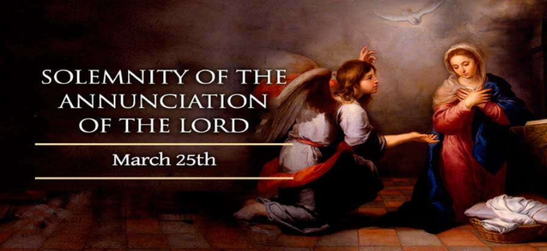 Solemnity of The Annunciation Of The Lord – 25 March