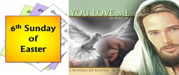 6th Sunday of Easter -17 May 2020
